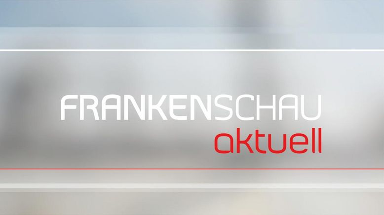 Frankenschau aktuell